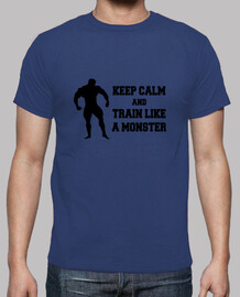Keep calm an train like a monster