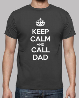 keep calm and appelle papa