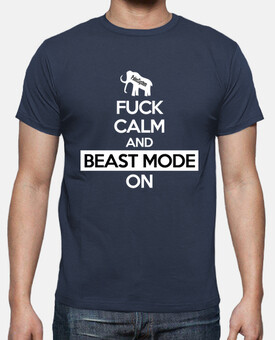 Keep Calm and Beast Mode On