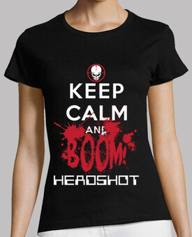 KEEP CALM AND BOOM HEADSHOT