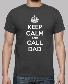 Keep calm and call dad (dark)