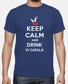 Keep Calm and drink vi català
