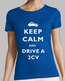 Keep calm and drive a 2CV