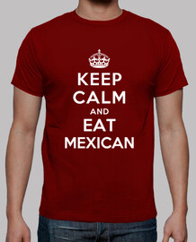 keep calm and eat mexicain