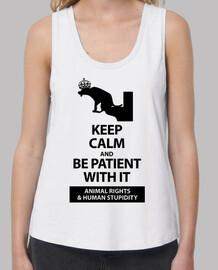 keep calm and être patient avec elle
