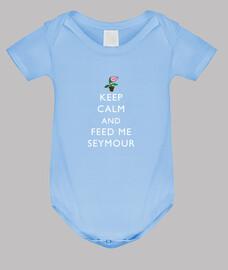 Keep Calm and Feed Me Seymour (Bebé)