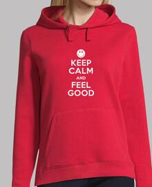 Keep Calm and Feel Good