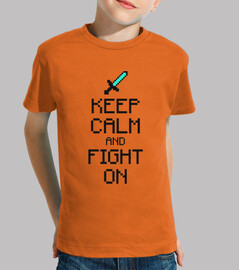 Keep calm and fight on 2c