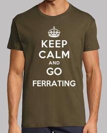 Keep Calm and go Ferrating