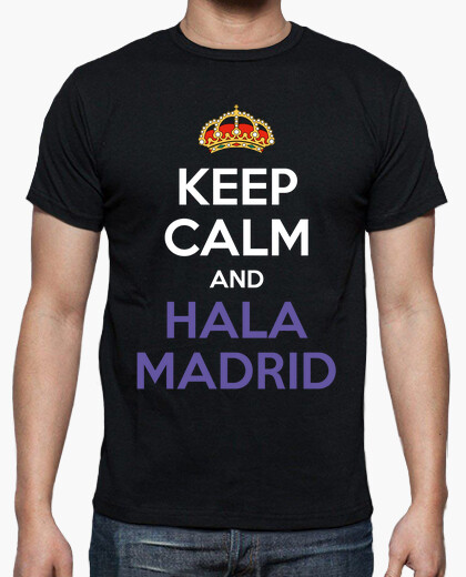 Keep calm and hala madrid t-shirt