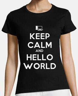 Keep Calm And Hello World