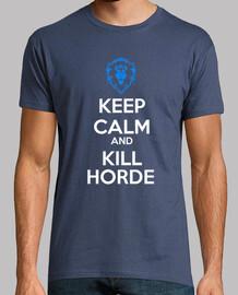 keep calm and kill horde