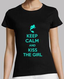 Keep calm and kiss the girl - Chica turquesa