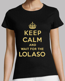 keep calm and lolaso ​​ragazza