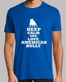 Keep calm and love american bully