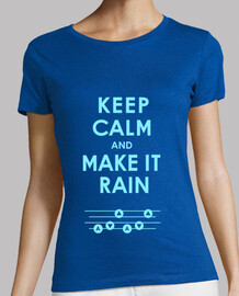 Keep Calm and Make It Rain - Song of Storms