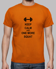 Keep calm and one more squat
