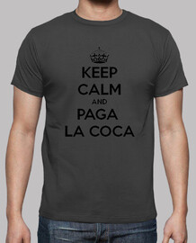 Keep calm and paga la coca