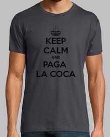 Keep calm and paga la coca