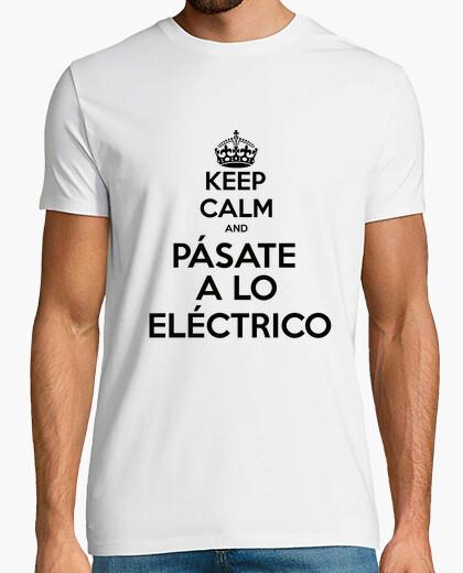 Camiseta keep calm and pásate a lo eléctrico
