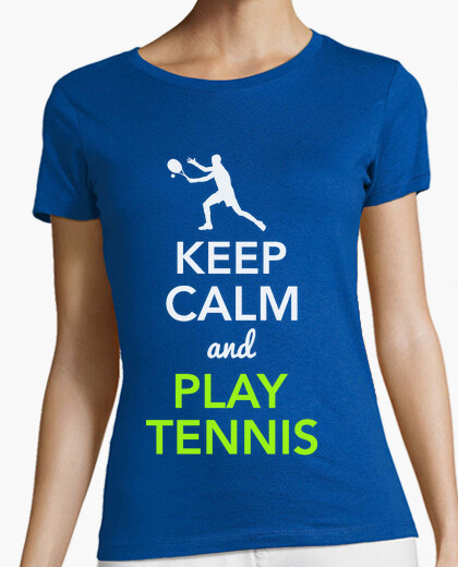 Camiseta Keep Calm and Play Tennis