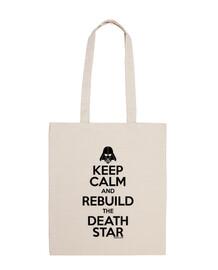 keep calm and reconstruire l'étoile de la mort
