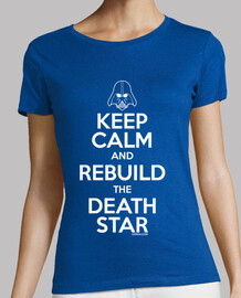 keep calm and reconstruire l'étoile de la mort