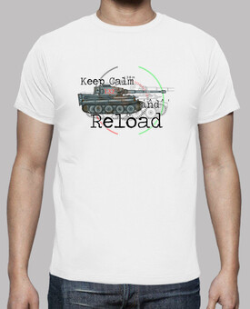 keep calm and reload the tiger