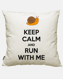 Keep calm and run with me