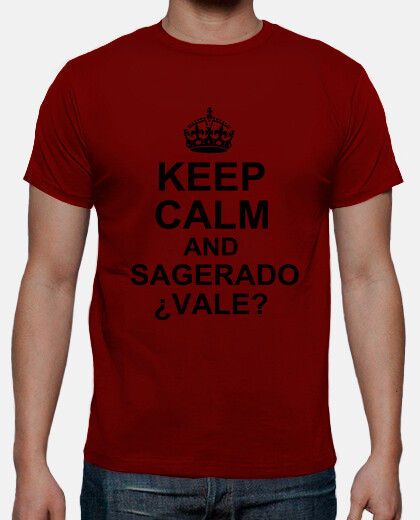 Camisetas Keep Calm and Sagerado ¿Vale? - Chico