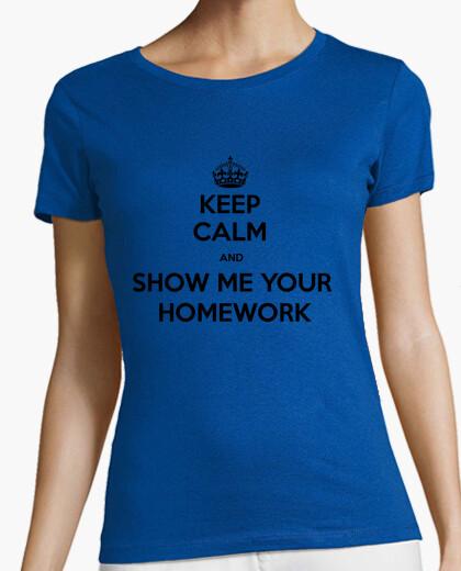 Camiseta Keep Calm and Show me your Homework