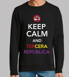 Keep Calm And Tercera República