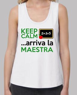 Keep Calm ...arriva la Maestra