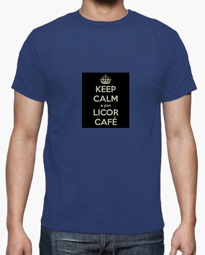 Camiseta Keep Calm e pon un licor café. Galego