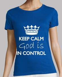 Keep Calm God is in control  t-shirt Donna Blue