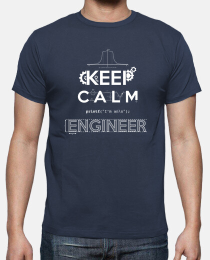 Keep Calm, I'm an Engineer