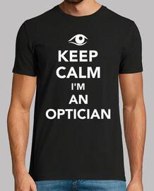 keep calm i'm an optician