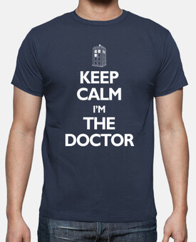 KEEP CALM IM THE DOCTOR