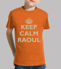 Keep calm Raoul