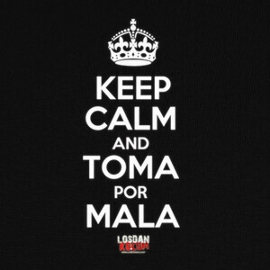 Camisetas Keep Calm toma por mala