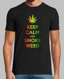 Keep clam and smoke weed