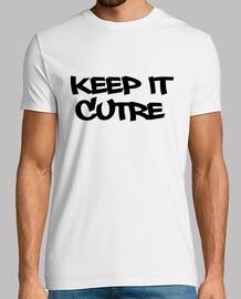 KEEP IT CUTRE