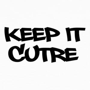 Camisetas KEEP IT CUTRE