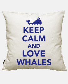 keep le and calm and les baleines amour