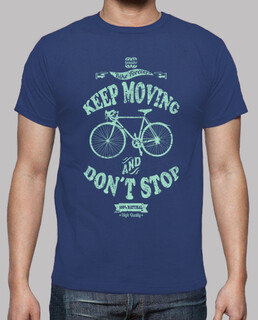 keep moving and dont stop