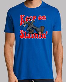 keep on slashin 39