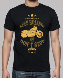 Keep Rolling and Don´t Stop