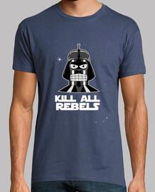 kill all rebelles