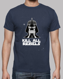 kill all rebels
