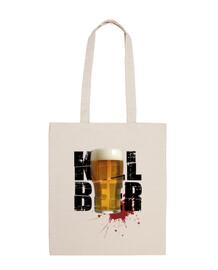 Kill Beer - Borsa